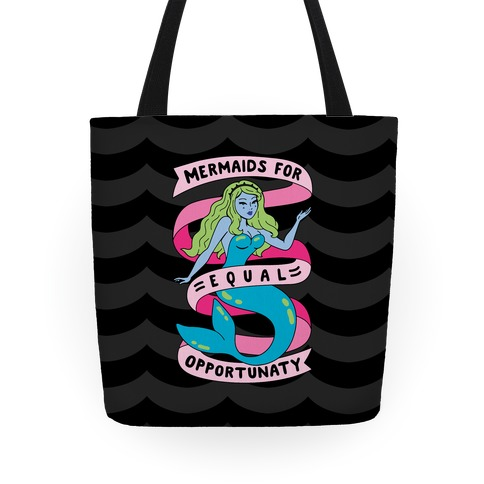 Mermaids For Equal Opportunaty Tote