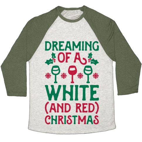 Dreaming Of A White (And Red) Christmas Baseball Tee