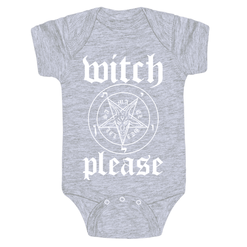 Witch Please Baby Onesy