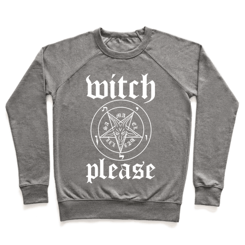 Witch Please Pullover