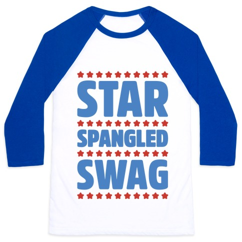 Star Spangled Swag Baseball Tee