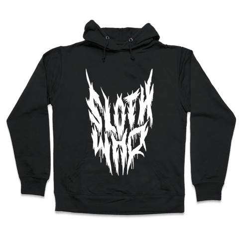 Sloth Who (Metal) Hooded Sweatshirt