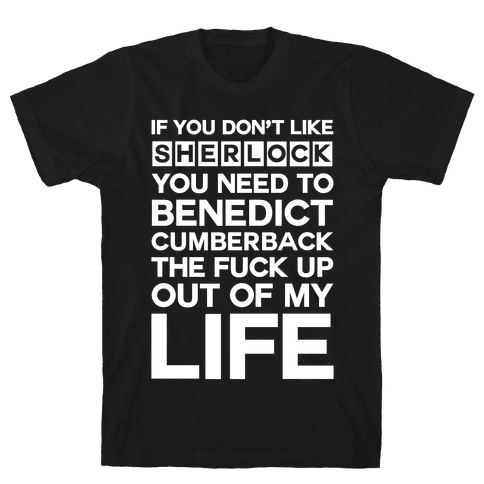 Don't Like Sherlock Mens T-Shirt