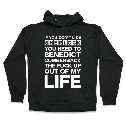 Don't Like Sherlock Hooded Sweatshirt