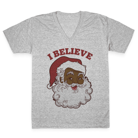 I Believe in Santa Claus V-Neck Tee Shirt