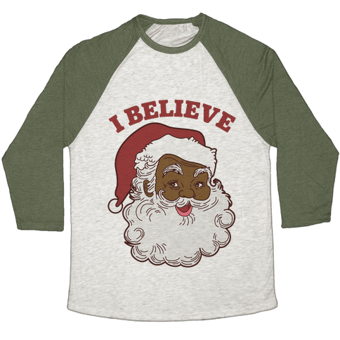 I Believe in Santa Claus Baseball Tee