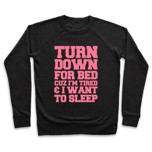 Turn Down For Bed Pullover