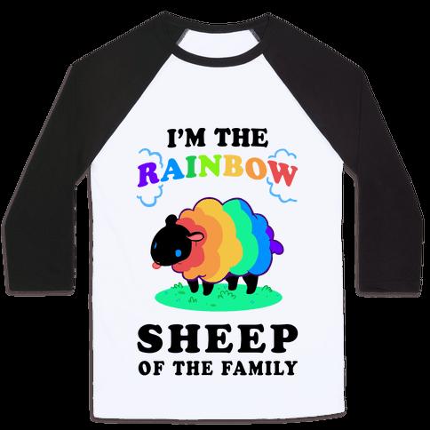 I'm The Rainbow Sheep Of The Family Baseball Tee