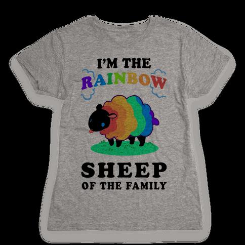 I'm The Rainbow Sheep Of The Family Womens T-Shirt
