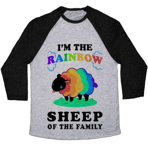 dcb8a4a1 I'm The Rainbow Sheep Of The Family Baseball Tee | LookHUMAN
