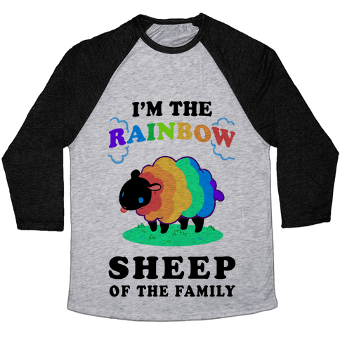 I'm The Rainbow Sheep Of The Family Baseball Tee