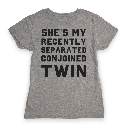 Conjoined Twin (Couples) Womens T-Shirt