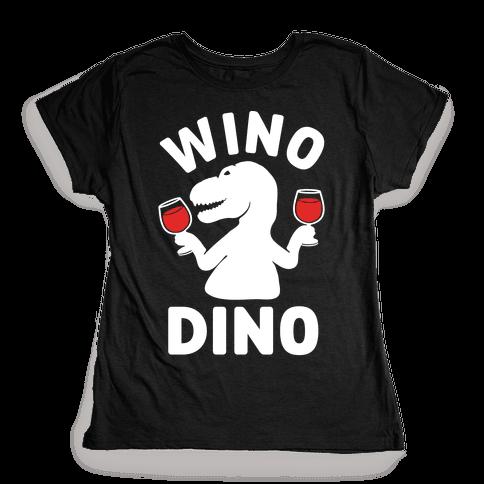 Wino Dino Womens T-Shirt