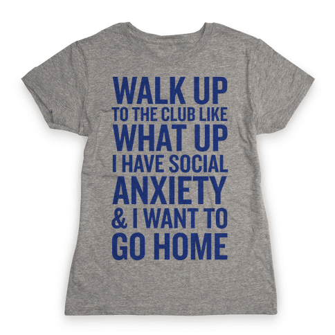 Walk Up To The Club Womens T-Shirt
