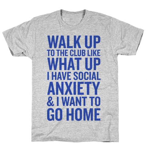 Walk Up To The Club Mens T-Shirt