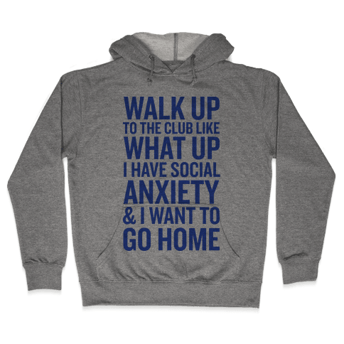 Walk Up To The Club Hooded Sweatshirt