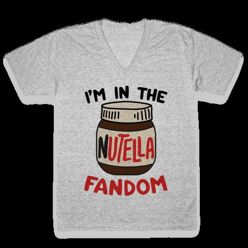 I'm In The Nutella Fandom V-Neck Tee Shirt