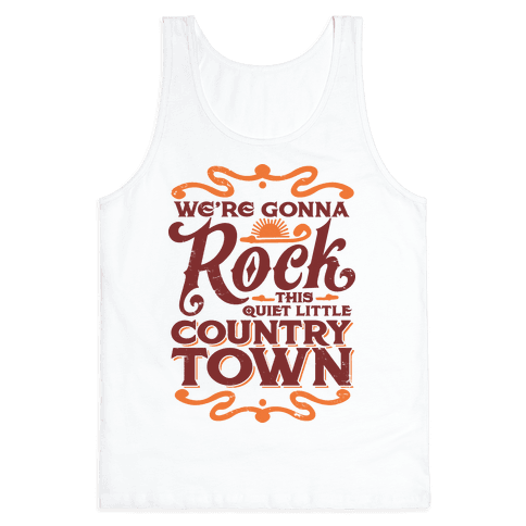 We're Gonna Rock This Country Town