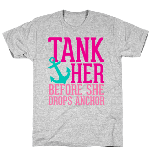 Tank Her Mens T-Shirt