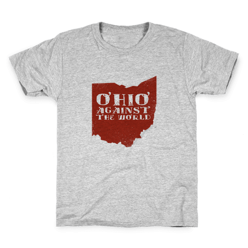 Ohio against the World Kids T-Shirt