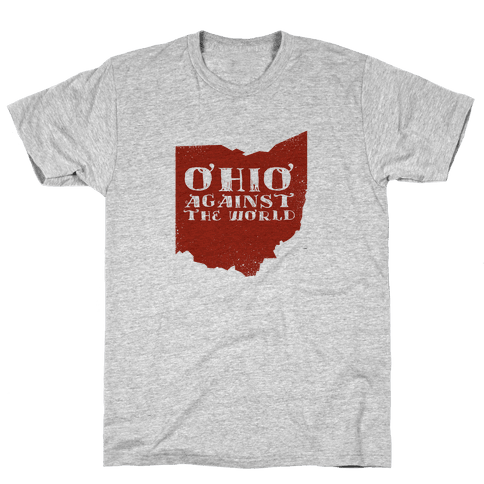 Ohio against the World Mens T-Shirt