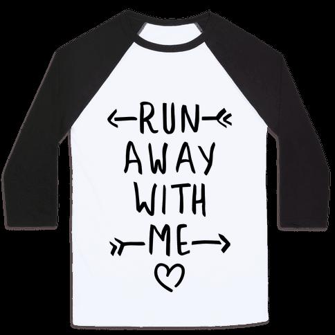 Run Away With Me (Tank) Baseball Tee