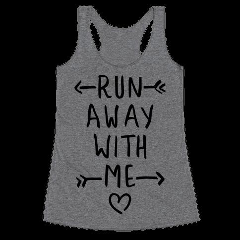 Run Away With Me (Tank) Racerback Tank Top