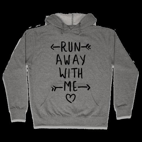 Run Away With Me (Tank) Hooded Sweatshirt