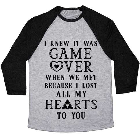 Game Over I Lost All My Hearts To You Baseball Tee