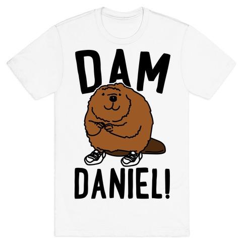 Dam Daniel T-Shirt