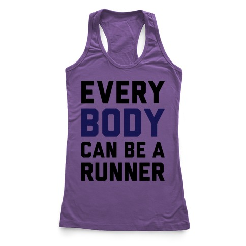 Every Body Can Be A Runner Racerback Tank Top
