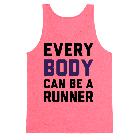 Every Body Can Be A Runner Tank Top