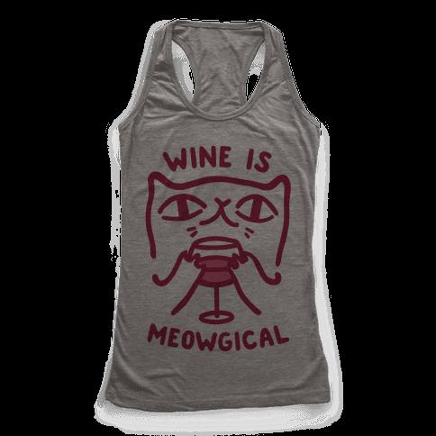 Wine is Meowgical Racerback Tank Top