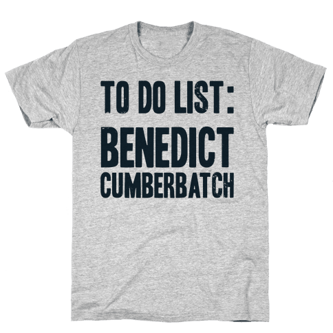 To Do List Benedict Mens T-Shirt