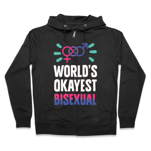 World's Okayest Bisexual Zip Hoodie