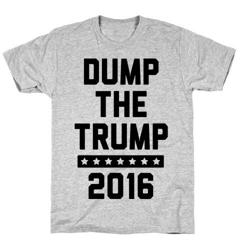 Dump The Trump 2016 T-Shirt