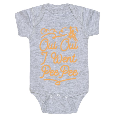 Oui Oui I Went Pee Pee Baby Onesy