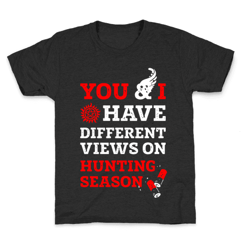 You & I Have Different Views On Hunting Season Kids T-Shirt