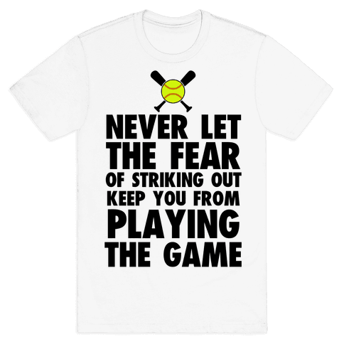 Don't Let it Keep You From Playing Mens T-Shirt
