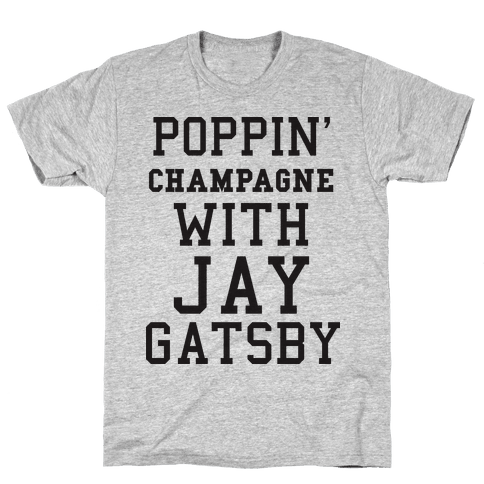 Poppin' Champagne With Jay Gatsby (Sweater) Mens T-Shirt