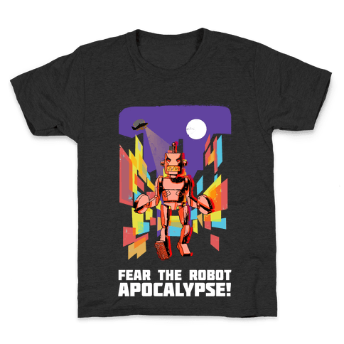 Fear The Robot Apocalypse Kids T-Shirt