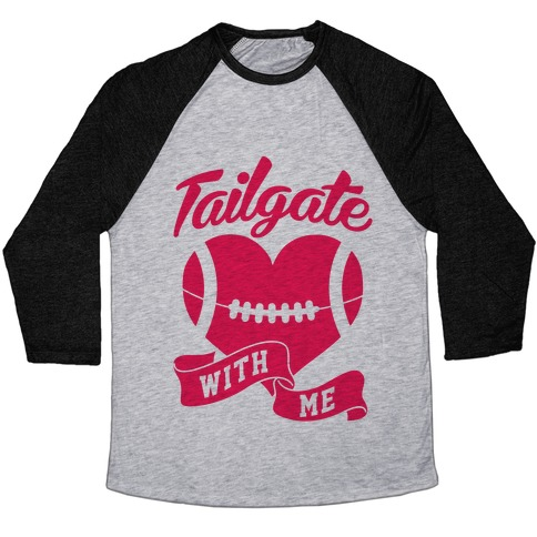 Tailgate T-Shirts, Pullovers and more | LookHUMAN