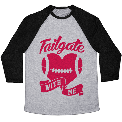 Tailgate With Me Baseball Tee