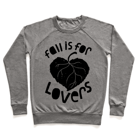Fall Is For Lovers Pullover