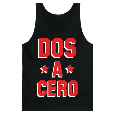 Dos a Cero Tank Top