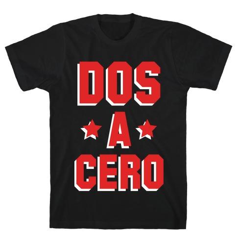 Dos a Cero Mens T-Shirt