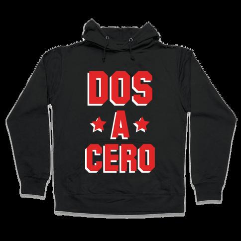 Dos a Cero Hooded Sweatshirt