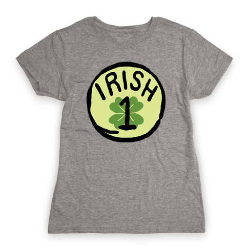 Irish 1 (St. Patricks Day) Womens T-Shirt