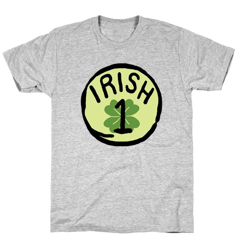 Irish 1 (St. Patricks Day) T-Shirt