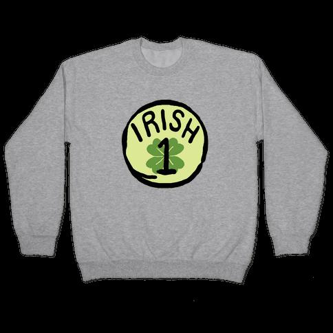 Irish 1 (St. Patricks Day) Pullover